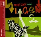 Nicola Conte Presents: Viagem Vol.2 - A Swinging Journey Through the Lost Classics of 60s Popular Brazilian Music)