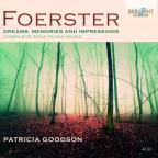 Foerster: Dreams, Memories and Impressions