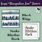 Black Whip/Snake Rhythm Rock