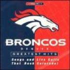 Broncos Greatest Hits Vol.1