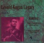 Leonid Kogan Legacy Vol 10 - Grieg: The Three Violin Sonatas