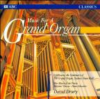 Music For A Grand Organ / David Drury