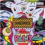 Dangerhouse Volume 2: Give Me a Little Pain!