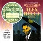 Ain't It Nice: The Recordings Of Alex Hill, Vol. 1 - 1928 - 1934