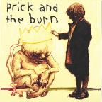 Prick and the Burn
