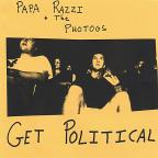 Papa Razzi and the Photogs Get Political