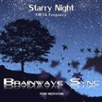 "Theta Brainwave Entrainment - ""Starry Night"" - Music For Meditation"