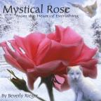 Mystical Rose: Music From The Heart Of Everything