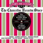 Turn Me Loose: The Chancellor Records Story
