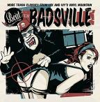 Beat from Badsville, Vol. 2: More Trash Classics from Lux & Ivy's Vinyl Mountain