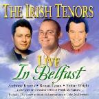 Irish Tenors Live In Belfast
