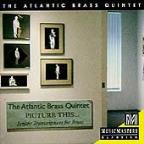 Picture This... / The Atlantic Brass Quintet