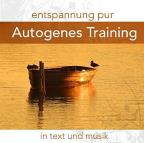 Entspannung Pur Autogenes Training in Text und Musik