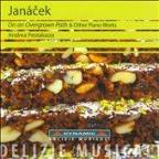 Janacek: On an Overgrown Path & Other Piano Works, Vol. 10