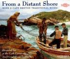 From a Distant Shore: Irish and Cape Breton Traditional Music