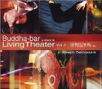 Buddha-Bar Presents: Living Theater Vol. 2