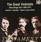 Great Violinists: Recordings from 1900-1913