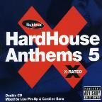 Hard House Anthems, Vol. 5: X Rated