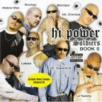Hi Power Soldiers: Book 5