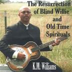 Resurrection Of Blind Willie & Old Time Spirituals