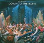 Best of Down to the Bone