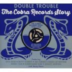 Double Trouble: The Cobra Records Story