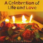 Celebration Of Life & Love