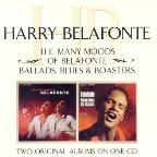 Many Moods of Belafonte/Ballads, Blues and Boasters