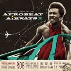 Afrobeat Airways, Vol. 2: Return Flight To Ghana 1974 - 1983