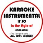 If So (In The Style Of Atlas Genius) [karaoke Instrumental Version] - Single
