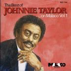 Best of Johnnie Taylor on Malaco, Vol. 1