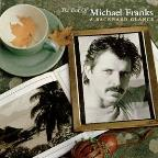 Best Of Michael Franks: A Backwards Glance