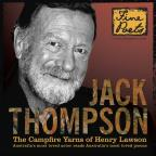 Jack Thompson: The Campfire Yarns of Henry Lawson