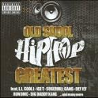 Old Skool Hip Hop: Greatest