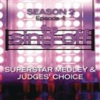 Sing-Off: Season 2 - Episode 4 - Superstar Medley & Judges Choice