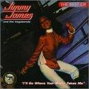 Best Of Jimmy James And The Vagabonds: I'll Go Where Your Music Takes Me.