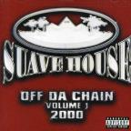 Suave House: Off Da Chain Vol. 1 2000