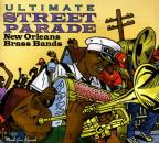 Ultimate Street Parade: New Orleans Brass Bands