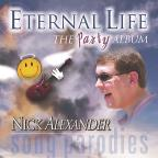 Eternal Life: The Party Album