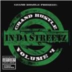 Grand Hustle Presents In Da Streetz Volume 4