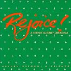 Rejoice! - A String Quartet Christmas