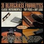 Rural Rhythm Presents 31 Bluegrass Favorites: Classic Instrumentals - Top Picks & Hot Licks