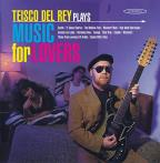 Teisco del Rey Plays Music for Lovers