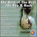 Best Of The Best: 70's Pop & Rock, Vol. 2