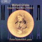 Glinka: Complete Piano Music, Vol. 1