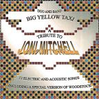 Big Yellow Taxi: A Tribute To Joni Mitchell