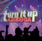 Turn It Up America