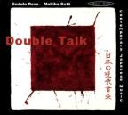 Double Talk: Contemporary Japanese Music