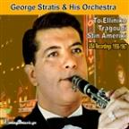 To Elliniko Tragoudi Stin Ameriki:George Stratis & His Orchestra (USA Recordings 1958-1967)