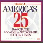 America's 25 Favorite Praise And Worship Choruses, Vol. 4